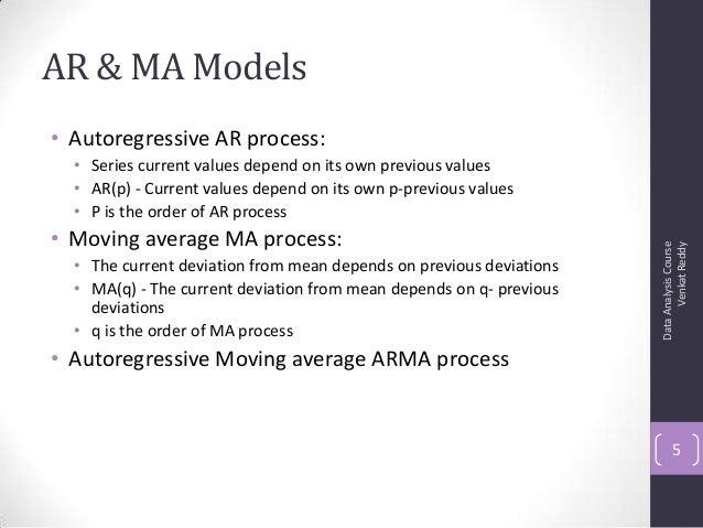 AR & MA Models • Autoregressive AR process: • Series current values depend on its own previous values • AR(p) - Current va...