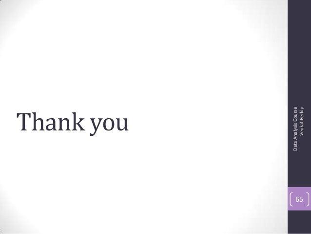 Thank you DataAnalysisCourse VenkatReddy 65