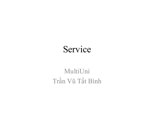 Service MultiUni Trần Vũ Tất Bình