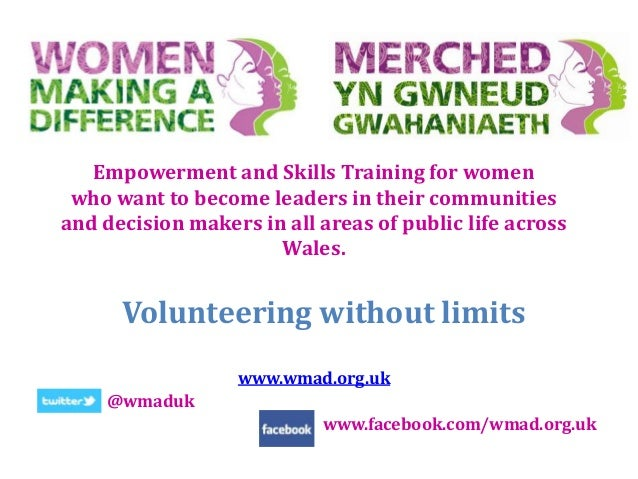 Empowerment and Skills Training for women who want to become leaders in their communities and decision makers in all areas...
