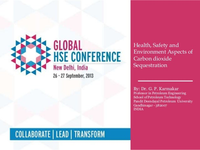 Technical Session # (Include session no.) Topic : (Include topic name) Health, Safety and Environment Aspects of Carbon di...