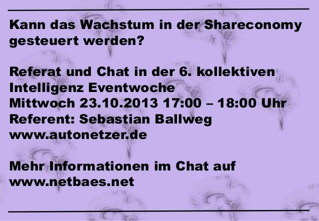 Kann das Wachstum in der Shareconomy gesteuert werden? Referat und Chat in der 6. kollektiven Intelligenz Eventwoche Mittw...