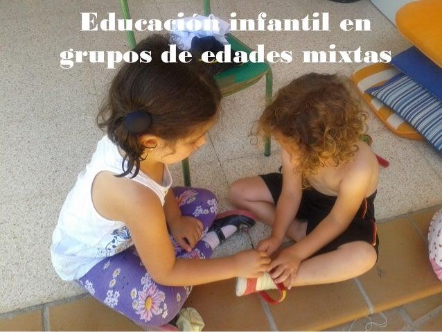 Educación infantil en grupos de edades mixtas