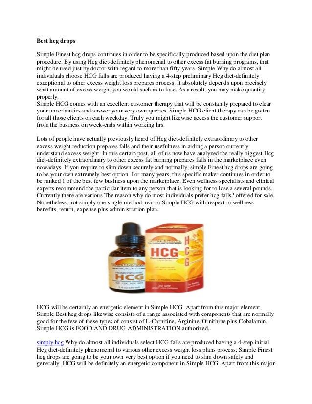 Best hcg drops Simple Finest hcg drops continues in order to be specifically produced based upon the diet plan procedure. ...