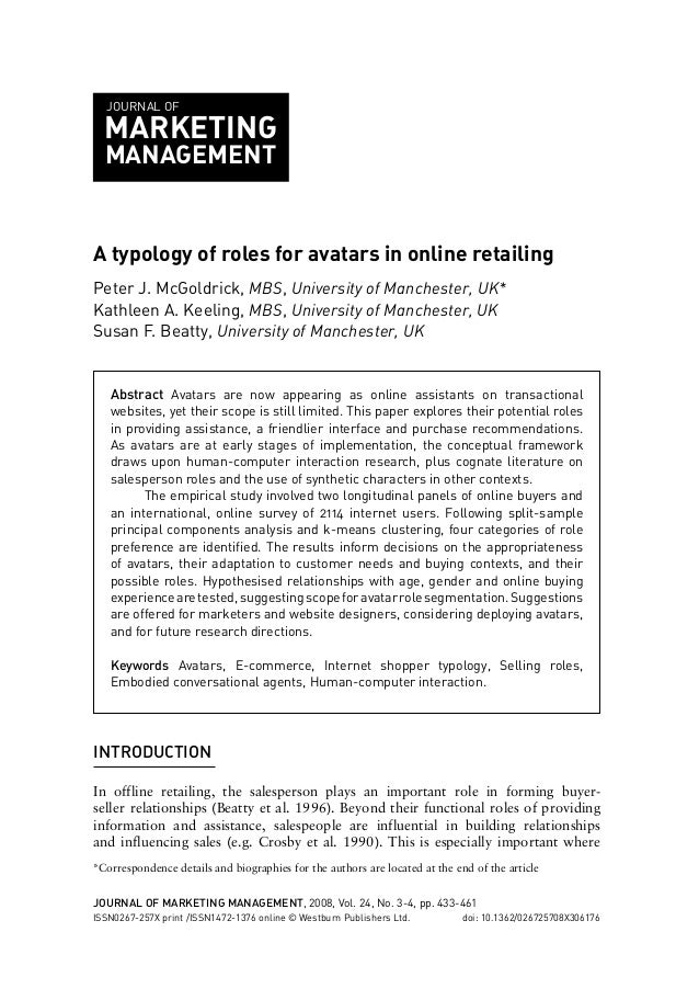 JOURNAL OF  MARKETING MANAGEMENT  A typology of roles for avatars in online retailing Peter J. McGoldrick, MBS, University...