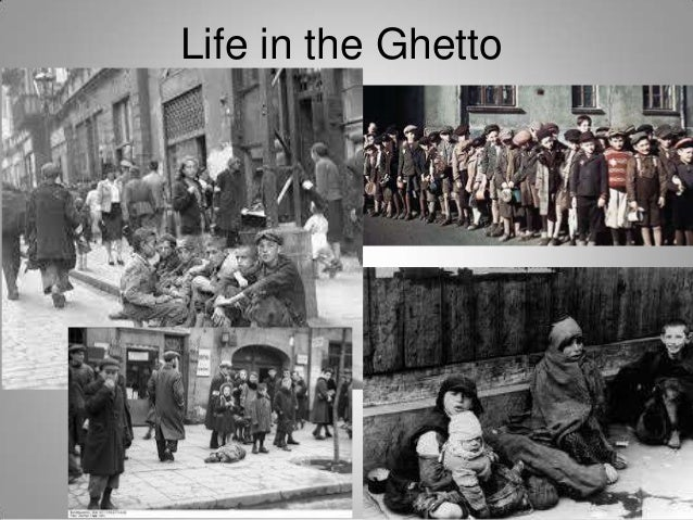 life in the ghetto Get an answer for 'according to night, by elie wiesel, what was life like in the sighet ghetto' and find homework help for other night questions at enotes.