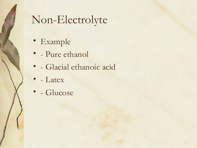 examples of electrolytes and nonelectrolytes