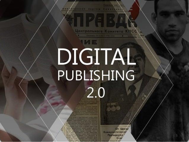 DIGITAL PUBLISHING 2.0  1