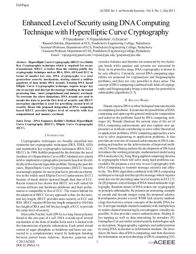 Full Paper ACEEE Int. J. on Network Security , Vol. 4, No. 1, July 2013  Enhanced Level of Security using DNA Computing Te...