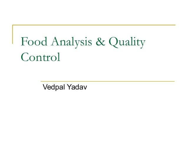 Food Analysis & Quality Control Vedpal Yadav