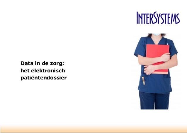 Data in de zorg: het elektronisch patiëntendossier