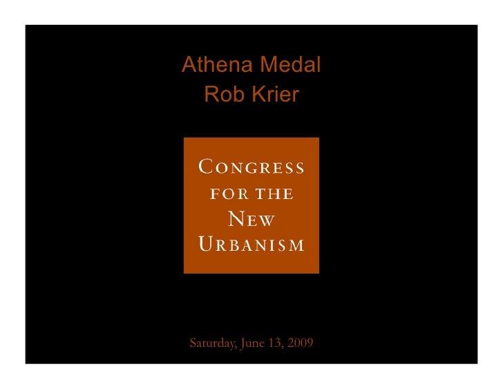 Athena Medal   Rob Krier     Saturday, June 13, 2009