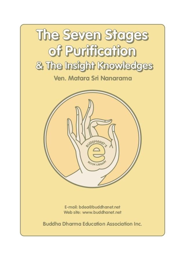 The Seven Stages of Purification & The Insight Knowledges Ven. Matara Sri Nanarama  BO  S  B  e DHANET ' UD  O K LIB R A R...