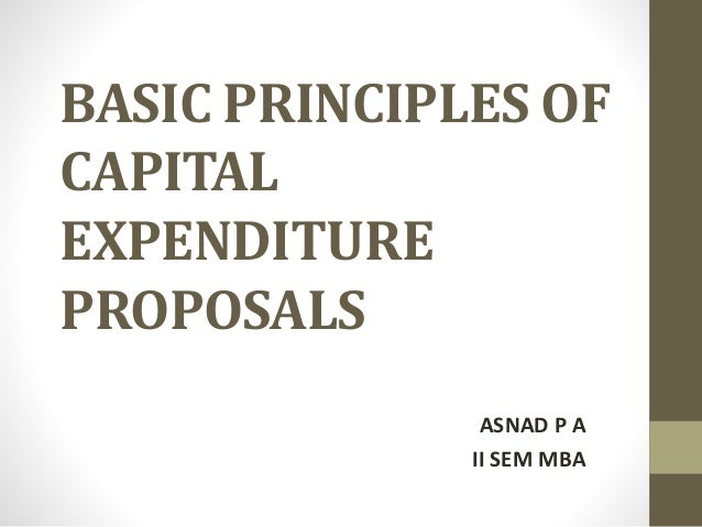 Capital expenditure proposals