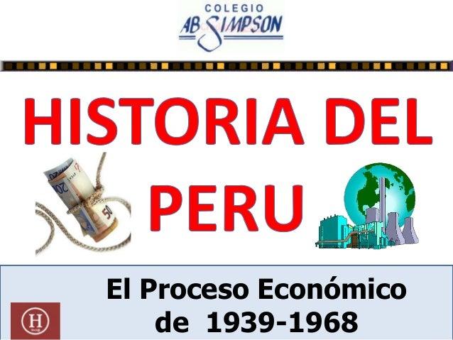 El Proceso Económico de 1939-1968