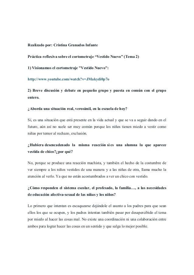 """Realizado por: Cristina Granados Infante Práctica reflexiva sobre el cortometraje """"Vestido Nuevo"""" (Tema 2) 1) Visionamos e..."""