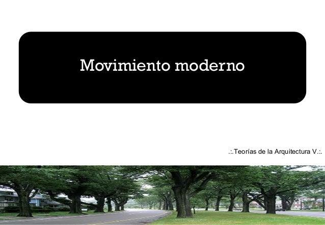 Movimiento moderno .:.Teorías de la Arquitectura V.:.