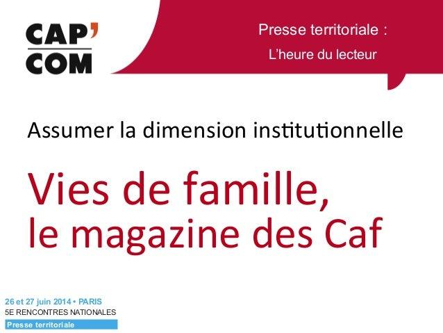 Presse territoriale : L'heure du lecteur 5E RENCONTRES NATIONALES    Assumer  la  dimension  ins.tu.onnelle   ...