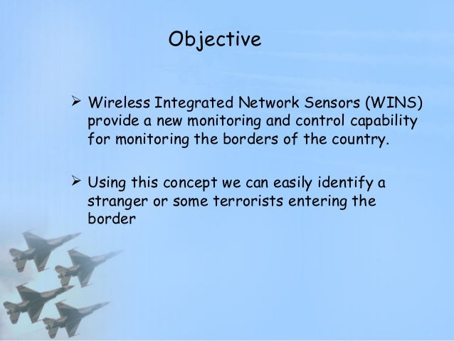 border security using wireless integrated network Introduction wireless network is indicated to a telecommunication network whose interconnections between nodes are implemented without the use of wires, such a computer network nowadays, wireless network has become the important thing in telecommunication.