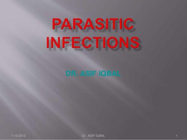 7-12-2013 Dr . ASIF IQBAL 1 DR. ASIF IQBAL