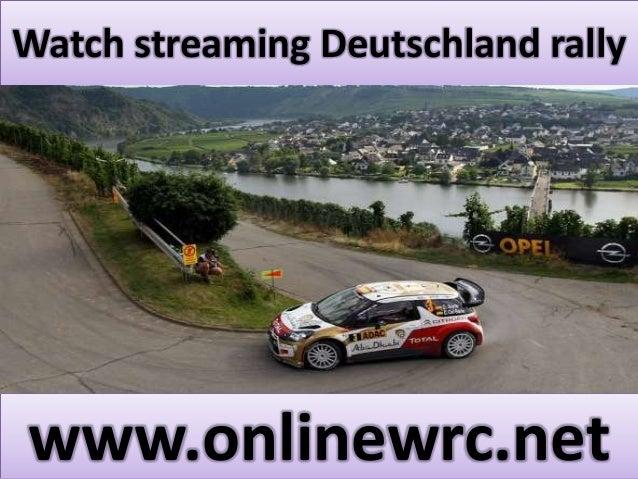 Watch streaming Deutschland rally  www.onlinewrc.net