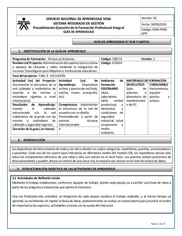 SERVICIO NACIONAL DE APRENDIZAJE SENA  SISTEMA INTEGRADO DE GESTIÓN  Procedimiento Ejecución de la Formación Profesional I...