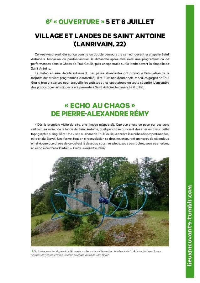 6e « ouverture » 5 et 6 juillet  village et landes de saint antoine  (lanrivain, 22)  Ce week-end avait été conçu comme un...