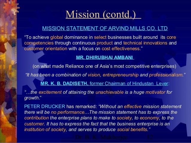 "vision and mission statement of reliance industries Mission: ""each soul is potentially divinethe goal is to manifest this divinity within, by controlling nature, external and internal do this either by work, or worship, or psychic control, or philosophy — by one, or more, or all of these — and be free."