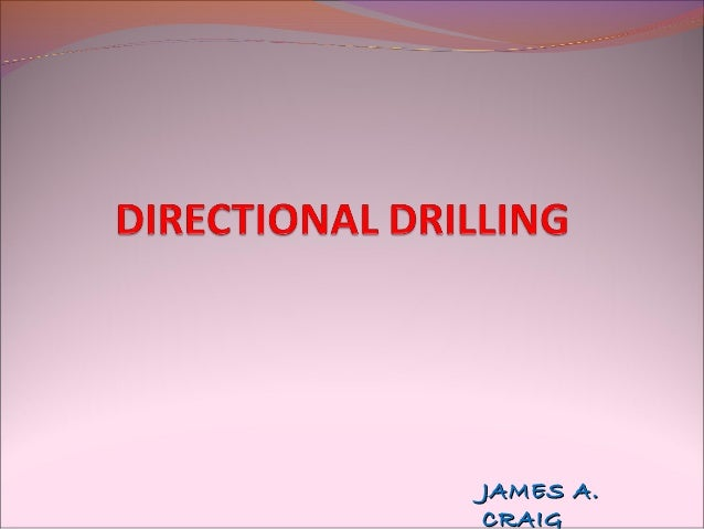 Drilling Engineering - Directional Drilling