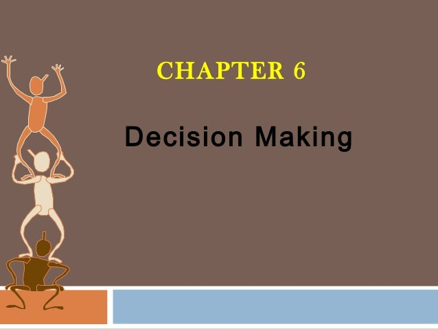 CHAPTER 6  Decision Making