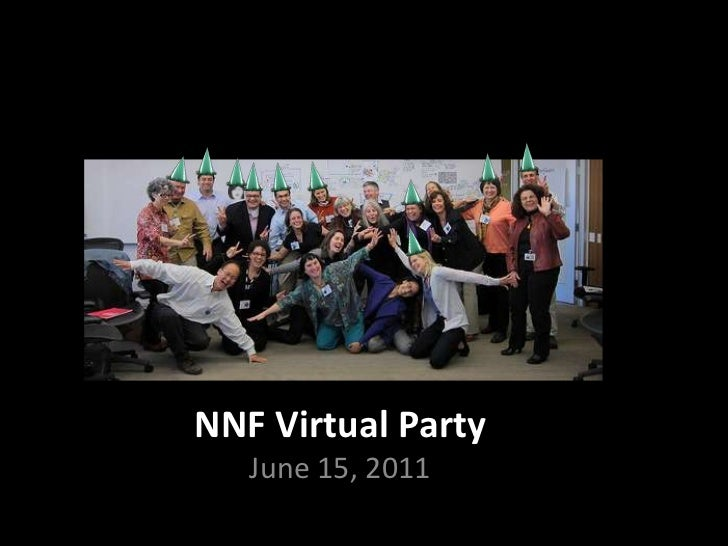 NNF Virtual PartyJune 15, 2011<br />
