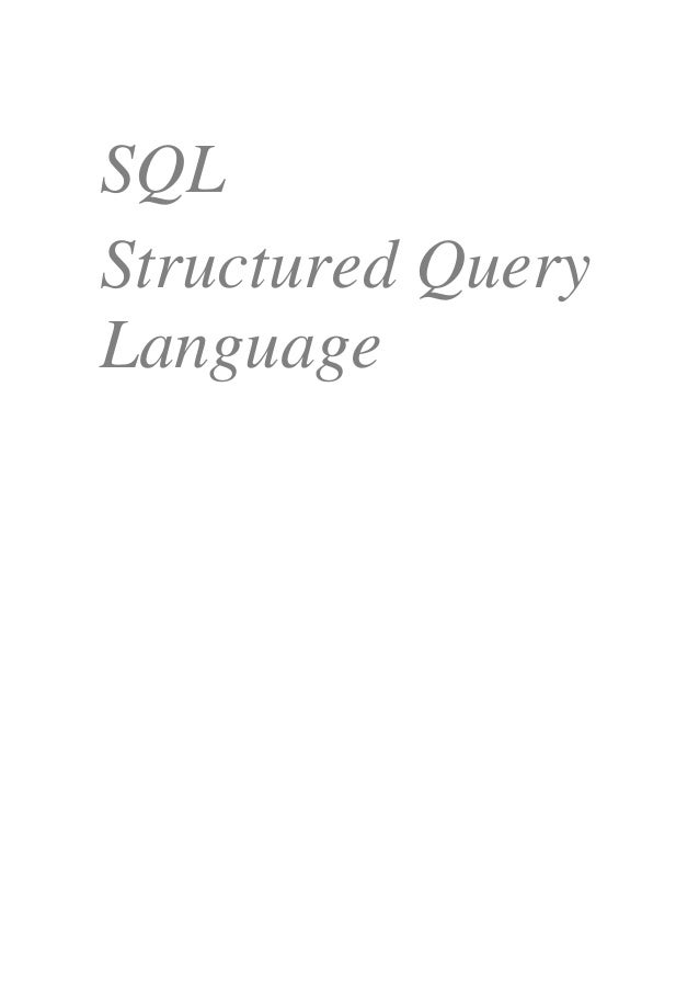 SQL Structured Query Language