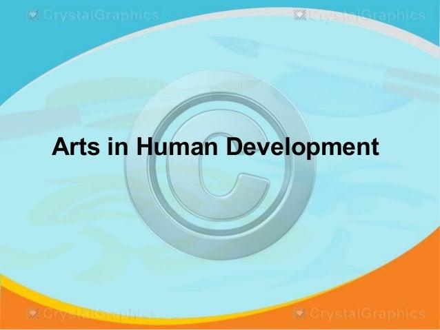 Arts in Human Development
