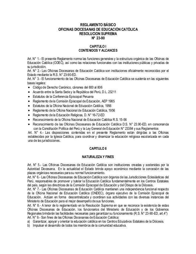 REGLAMENTO BÁSICO OFICINAS DIOCESANAS DE EDUCACIÓN CATÓLICA RESOLUCION SUPREMA Nº 23-90 CAPITULO I CONTENIDOS Y ALCANCES A...
