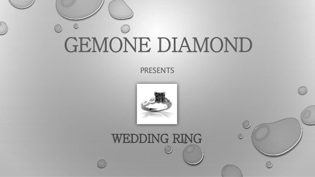 GEMONE DIAMOND PRESENTS WEDDING RING