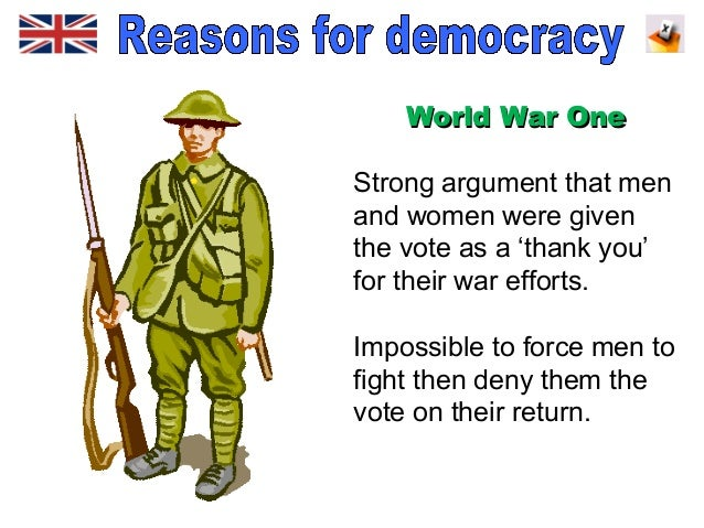 Reasons for British democratic changes - ww1