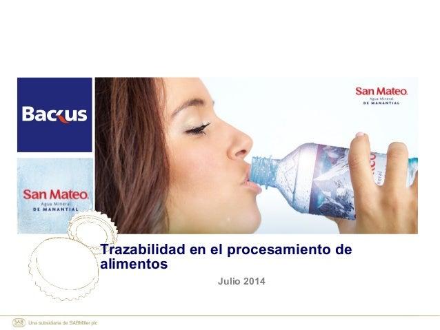 Julio 2014 Trazabilidad en el procesamiento de alimentos