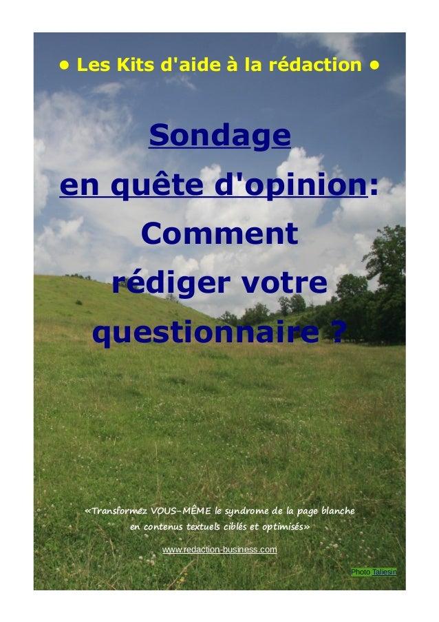 • Les Kits d'aide à la rédaction • Sondage en quête d'opinion: Comment rédiger votre questionnaire ? «Transformez VOUS-MÊM...