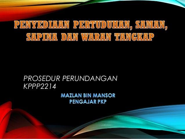 PROSEDUR PERUNDANGAN KPPP2214
