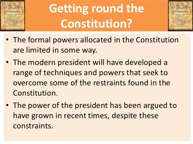 Constraints on Presidential Power