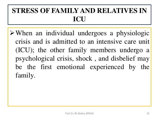 critical care familiy needs Dependency court regarding the need for care, custody, and control  gathering valid and useful information is critical for appropriate and  comprehensive family .