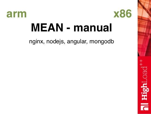 arm x86 MEAN - manual nginx, nodejs, angular, mongodb