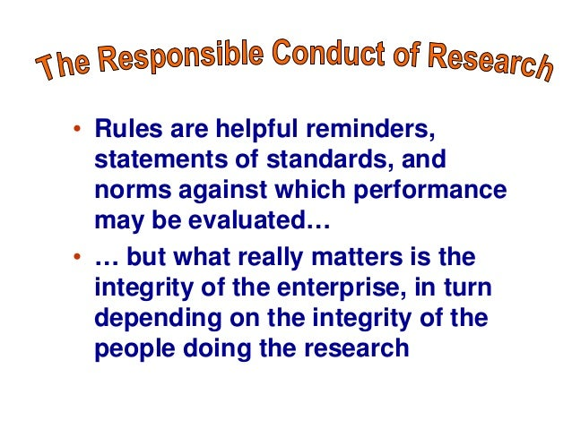 ethical considerations for the investigator and Research ethics issues  ethical guidelines for the conduct of research  • the necessity of using an independent investigator to review potential research.