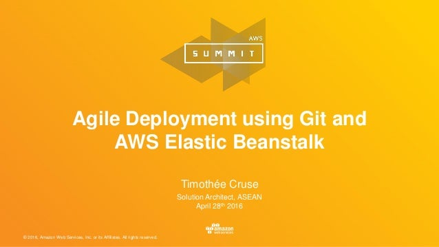 © 2016, Amazon Web Services, Inc. or its Affiliates. All rights reserved. Timothée Cruse Solution Architect, ASEAN April 2...