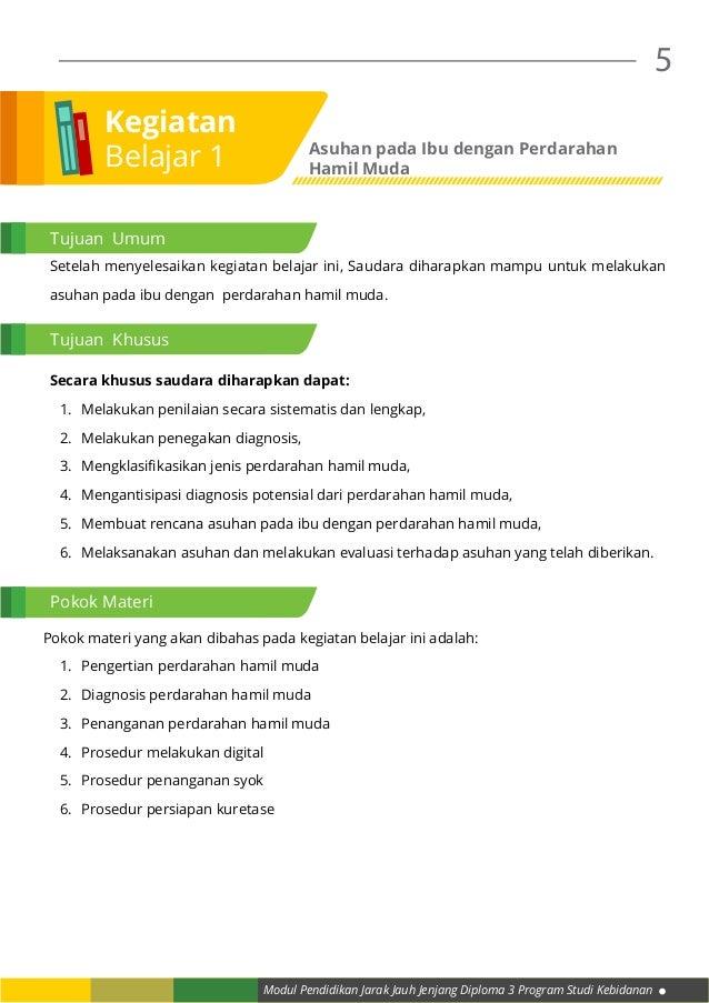 Modul Pendidikan Jarak Jauh Jenjang Diploma 3 Program Studi Kebidanan 5 Setelah menyelesaikan kegiatan belajar ini, Saudar...