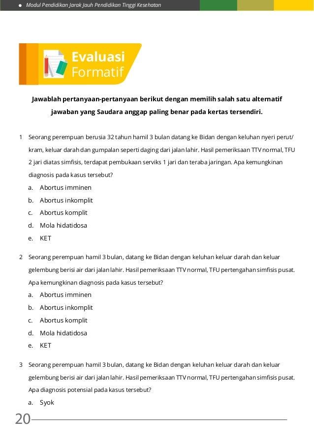 Modul Pendidikan Jarak Jauh Pendidikan Tinggi Kesehatan 20 Jawablah pertanyaan-pertanyaan berikut dengan memilih salah sat...