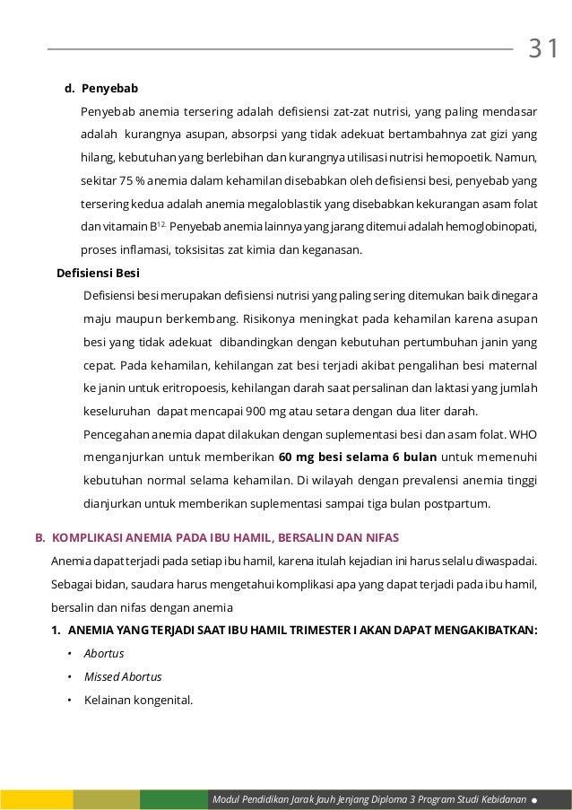 Modul Pendidikan Jarak Jauh Jenjang Diploma 3 Program Studi Kebidanan 31 d. Penyebab Penyebab anemia tersering adalah def...