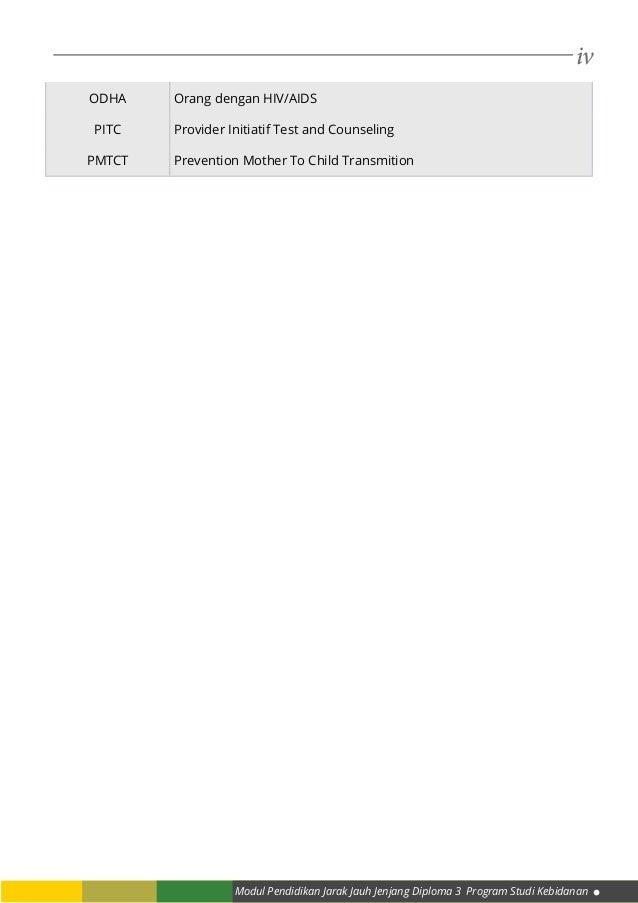 iv Modul Pendidikan Jarak Jauh Jenjang Diploma 3 Program Studi Kebidanan ODHA Orang dengan HIV/AIDS PITC Provider Initiati...