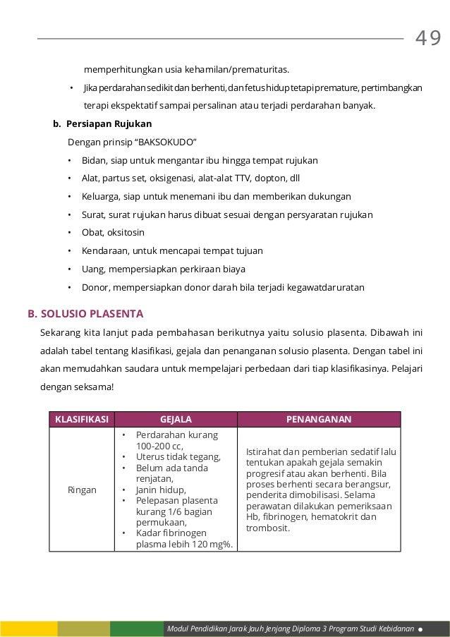 Modul Pendidikan Jarak Jauh Jenjang Diploma 3 Program Studi Kebidanan 49 memperhitungkan usia kehamilan/prematuritas. • J...