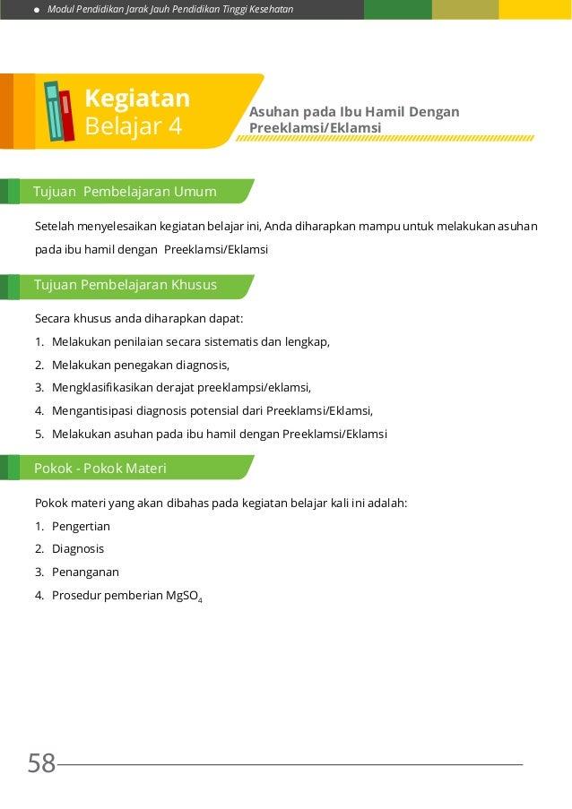 Modul Pendidikan Jarak Jauh Pendidikan Tinggi Kesehatan 58 Setelah menyelesaikan kegiatan belajar ini, Anda diharapkan mam...